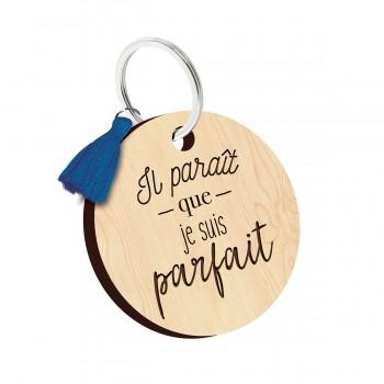Porte clés - Il parait que...