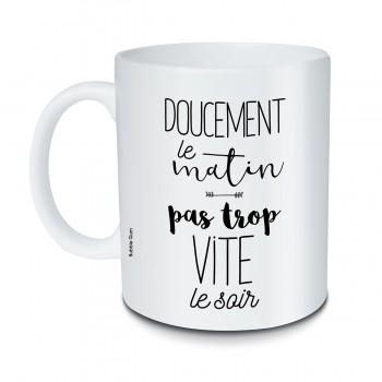 Mug Doucement le matin
