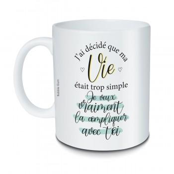 Mug J'ai décidé que ma vie...