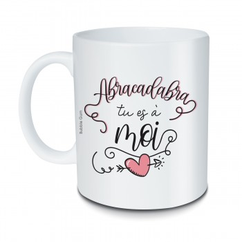 Mug Abracadabra tu es à moi