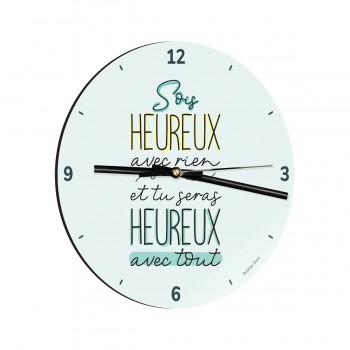 Horloge - Sois heureux avec...