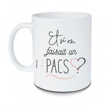 Mug Et si on faisait un Pacs ?
